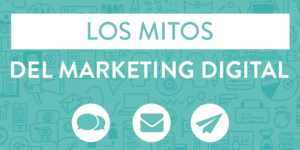 Los Mitos del Marketing Digital